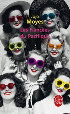 Les Fiancées du Pacifique - Jojo Moyes K