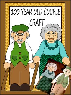 "100 Year Old Couple Craft that students can color, cut and assemble. The craft is a great way to celebrate ""100 Days in School""."
