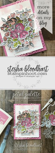 Petal Palette Bundle By Stampin' Up! from the 2018 Occasions Catalog. A Thank You Card by Stesha Bloodhart, Stampin' Hoot for #tgifc145 Color Challenge.  #stampinhoot #steshabloodhart