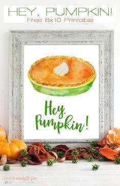Hey, Pumpkin Free Printable