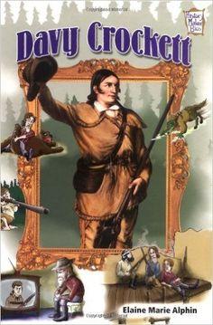 Davy Crockett (History Maker Bios (Lerner)) by Elaine Marie Alphin Davy Crockett, Books For Boys, Chapter Books, Homeschool, History, Movie Posters, Art, Art Background, Historia