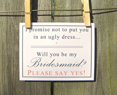 Be My Bridesmaid I Promise Not to Put You In An Ugly Dress Maid of Honor Funny Wedding Party Invitation Card and Envelope