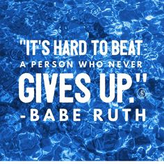 I ran across this quote from Babe Ruth and it really made me think. - As Entrepreneurs we all experience days of everything going well and other days when they don't. - One of the first things that I was told by my mentor was just that. There are many ups and downs in business. - He told me to just make sure to ride the roller coaster of business and... - Never. Give. Up. - Sometimes that is a really hard thing to do... stay with it when things may not be according to your plan. - But…