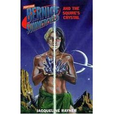 Bernice on the cover of the BF novel The Squire's Crystal.