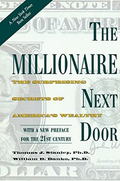 #Finance #Book: The Millionaire Next Door: The Surprising Secrets Of AmericaS Wealthy https://www.amazon.com/Millionaire-Next-Door-Surprising-Americas/dp/1589795474%3FSubscriptionId%3DAKIAI72JTXNWG65ZO7SQ%26tag%3Dfnnc-20%26linkCode%3Dxm2%26camp%3D2025%26creative%3D165953%26creativeASIN%3D1589795474