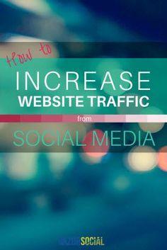 How to Increase Website Traffic From Social Media - @razorsocial #blog, #blogging, blogging, business, entrepreneur