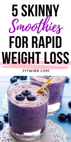 5 Best Smoothie Recipes for Weight Loss - Fitwirr - 5 skinny smoothies for rapid weight loss. these healthy, nutritious and delicious smoothies are so -