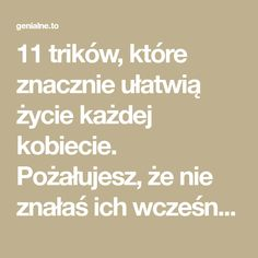 11 trików, które znacznie ułatwią życie każdej kobiecie. Pożałujesz, że nie znałaś ich wcześniej! - Genialne Detox, Math Equations, Health, Tips, Blog, Fun, Survival, Ideas, Wax