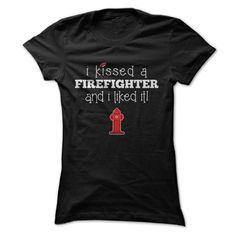 I Kissed A ⊰ FireFighter And I Liked It Great ShirtGreat Gift For Any Firefighter Lover!shirt, awesome, gift, funny, sale, firefighter, fireman, fire, kissed,