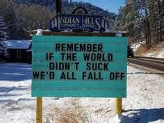 These Hilarious Signs/Puns In Colorado Making Passerby Laugh Out Loud - bemethis Silly Jokes, Funny Puns, Dad Jokes, Funny Stuff, Funny Fails, Hilarious Sayings, Hilarious Animals, 9gag Funny, Cheesy Jokes