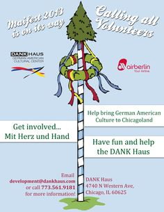 Email us at development@dankhaus.com if you want to volunteer for this year's Maifest! May 31-June 2