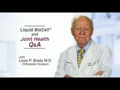 Scientific Advisory Board Member Louis P. Brady, M.D.  #jointissues #jointshealthsupplements #arthritis #liquidcollagen