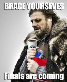 Finals Week Funny   Finals Week: Brace Yourself. - LolJam.com - A social media ...