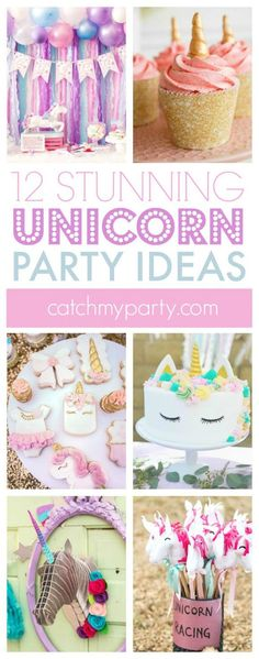 12 Stunning Unicorn Party Ideas including ideas for cakes, cupcakes, decorations, and party favors! Unicorn Food, Rainbow Unicorn Party, Cute Unicorn, Unicorn Birthday Parties, First Birthday Parties, Birthday Party Themes, First Birthdays, Unicorn Birthday Decorations, 9th Birthday