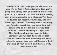 Cutting contact with toxic people will transform your life.