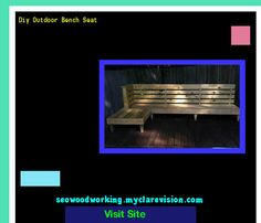 Diy Outdoor Bench Seat 204427 - Woodworking Plans and Projects!