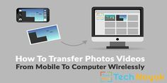 How To Transfer Photos Videos from Mobile To Computer Wirelessly  Exactly how commonly you take a screenshot on your mobile or capture an image that you require to transfer to desktop computer? Exactly how commonly you have to do the same for a video recorded through mobile? That why here we will discuss How To Transfer Photos Videos from Mobile To Computer Wirelessly.