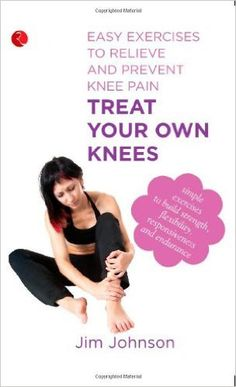 Plan your way to healthier, stronger knees at home, without special equipment. Treat your own knees offers an effective and complete do-it yourself program for anyone who suffers from knee pain: athle