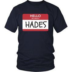 """Hello My Name Is Hades"" Greek God Funny Halloween T-Shirt"