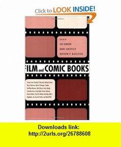Film and Comic  (9781578069781) Ian Gordon, Mark Jancovich, Matthew P. McAllister , ISBN-10: 1578069785  , ISBN-13: 978-1578069781 ,  , tutorials , pdf , ebook , torrent , downloads , rapidshare , filesonic , hotfile , megaupload , fileserve