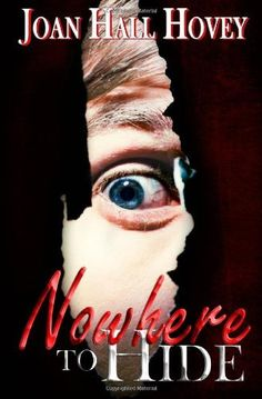 Nowhere to Hide by Joan Hall Hovey, http://www.amazon.com/dp/1927476348/ref=cm_sw_r_pi_dp_vhA7qb1WM7HBN
