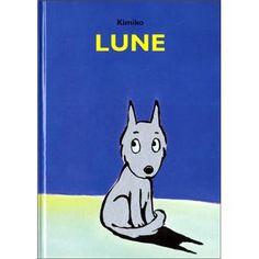 """Résultats de recherche d'images pour «livre enfants """"lune"""" kimiko»"""