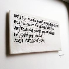 These bespoke 'Words in Porcelain' were commissioned by a wife to her husband for Fathers day. These words are to a song called 'You can… I Still Love You, For Your Eyes Only, Fathers Day, Bespoke, Lyrics, Projects To Try, Porcelain, Husband, Cards Against Humanity