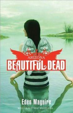 Eden Maguire - Beautiful dead (Arizona)