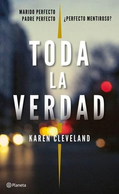 Buy Toda la verdad by Karen Cleveland, María José Díez Pérez and Read this Book on Kobo's Free Apps. Discover Kobo's Vast Collection of Ebooks and Audiobooks Today - Over 4 Million Titles! Cleveland, Books To Read, My Books, Ebooks Pdf, I Love Reading, Film Music Books, What To Read, Book Photography, Book Lists