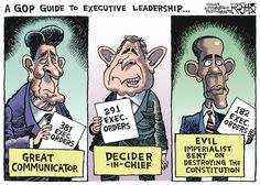 Executive orders? Who used this tactic the most? Ronald Reagan? George Bush? Barack Obama? Well, guess which is the right answer. And guess who are the flaming hypocrites.