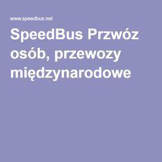 SpeedBus Przwóz osób, przewozy międzynarodowe