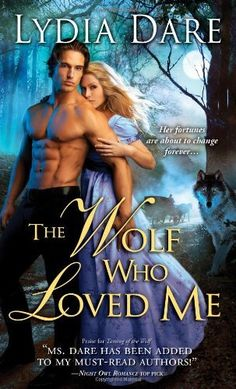 The Wolf Who Loved Me by Lydia Dare. $7.99. Publisher: Sourcebooks Casablanca; Original edition (April 3, 2012). Publication: April 3, 2012. Author: Lydia Dare