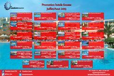 Promo hôtels Sousse Juillet/Août   Réservation en ligne: http://freedomtravel.tn/hotel_tn.php  Tel : 70 826 112 Mob : 23 569 470 Mail : info@freedomtravel.tn Skype : freedomtraveltn Site : www.freedomtravel.tn