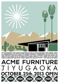 works Yusuke Hanai - ACME Furniture 自由が丘店のオープン記念ポスター