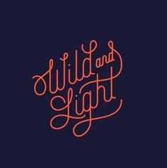 Willd and light