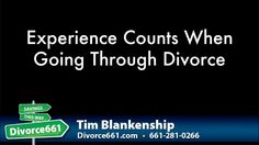 Experience Counts When Going Through A California Divorce While some of you may already know, it takes more than just experience when going through a divorce, although we all know how much it helps when you have prior experience.
