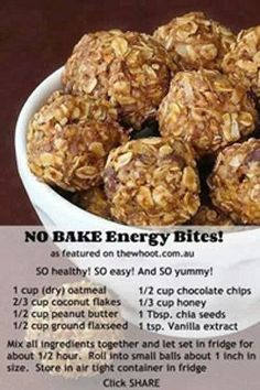 Healthy Snacks No bake energy bites. They are delicious. I use peanut butter powder, and dark chocolate chips. - These delicious little no bake energy bites are the perfect healthy snack! Healthy Sweets, Healthy Eating, Healthy Recipes, Clean Eating, Healthy Breakfasts, Advocare Recipes, Healthy Camping Snacks, Healthy Cookies, Health Snacks