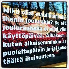 #paras #joululahja #joulurauha #best #yulegift  #worldpeace ✌ #forever! #Finlayson #windowshopping #näyteikkunassa