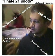 My friend thought it was Twenty One Pillows 😂 it's cool tho cos she absolutely loves TØP's music Josh Dun, Tyler And Josh, Tyler Joseph, Twenty One Pilots, Forest Fic, Misty Eyes, Top Memes, Literally Me, Stressed Out