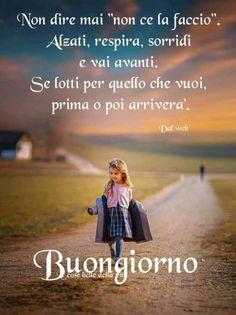 Italian Phrases, Italian Quotes, Good Morning Quotes, Good Day, Einstein, Tutorial, Irene, Pocahontas, Anna