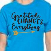 Gratitude Changes Everything   Plain or Glitter Vinyl  Bling