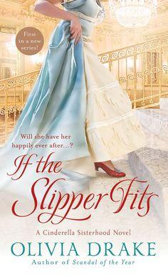 Olivia Drake - If the Slipper Fits / #awordfromjojo #Historicalromance #OliviaDrake