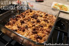 Gluten Free Taco Casserole - Perfect for the Whole Family!