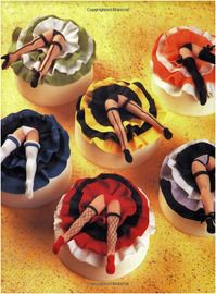 Naughty Cupcakes ~ I just had to include these, how original! Fancy Cupcakes, Yummy Cupcakes, Cupcake Cookies, Girl Cupcakes, Pretty Cakes, Beautiful Cakes, Amazing Cakes, Dancer Cake, Biscuits