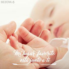 Mi lugar favorito está junto a ti. #bezoya, bebé, bebé a bordo, madre, hijo, maternidad, padres, madres, familia, primeriza, amor, niño, niña, newborn, agua, mineral natural, mineralización débil, baby, sonrisa, smile, felicidad, frase, frases bebés