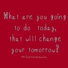 Make each day count!