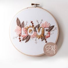 This is a listing for a Digital PDF Embroidery Pattern of our 6 LOVE design. This design has been re-released in a softer colour palette by popular demand : ) The Digital PDF guide includes the… Basic Embroidery Stitches, Embroidery Tools, Flower Embroidery Designs, Hand Embroidery Stitches, Modern Embroidery, Embroidery Hoop Art, Ribbon Embroidery, Diy Embroidery Art, Cute Embroidery Patterns