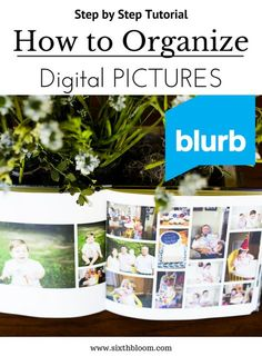 Photography Tips | how to organize photos, organize digital files, Photo book tips, Mothers Day gift, photo album #ad #blurbbooks @blurbbooks