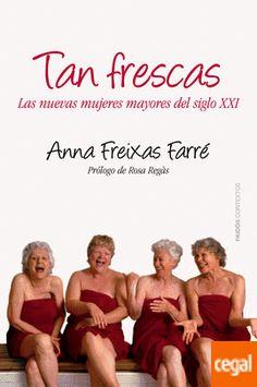 Mujeres mayores, independientes, activas i exigentes