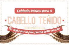 CUIDADOS PARA EL CABELLO TEÑIDO Tips Belleza, Hairstyle, Personal Care, Patry Jordan, Beauty, Delaware, Chicago, Color, Frases